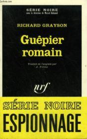 Guepier Romain. Collection : Serie Noire N° 1393 - Couverture - Format classique
