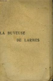 La Buveuse De Larmes. Collection Le Livre Populaire. - Couverture - Format classique