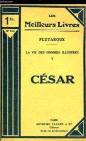 La Vie Des Hommes Illustres V - Cesar - Couverture - Format classique