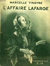 L'Affaire Lafarge. Collection : Hier Et Aujourd'Hui. - Couverture - Format classique