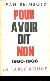 Pour Avoir Dit Non 1960-1966 - Couverture - Format classique