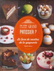 Le livre du grand pâtissier 2014 - Couverture - Format classique