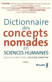 Dictionnaire des concepts nomades en sciences humaines t.2 - Couverture - Format classique