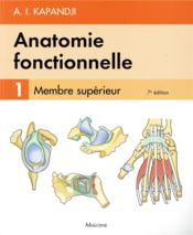 Anatomie fonctionnelle. t1, 7e ed. - Couverture - Format classique