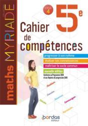 MYRIADE ; mathématiques ; 5e ; cahier de competences (édition 2019) - Couverture - Format classique