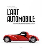 L'art automobile ; Hervé Poulain, itinéraire d'un homme accéléré - Couverture - Format classique