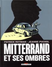 Mitterrand et ses ombres - Couverture - Format classique