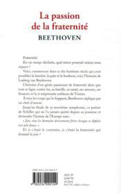 La passion de la fraternité : Beethoven - 4ème de couverture - Format classique