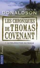 telecharger Les chroniques de Thomas Covenant t.1 – la malediction du Rogue livre PDF/ePUB en ligne gratuit