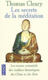 Les Secrets De La Meditation ; Les Textes Essentiels Des Maitres Historiques Du Chan Et Du Zen - Intérieur - Format classique