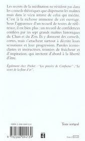 Les Secrets De La Meditation ; Les Textes Essentiels Des Maitres Historiques Du Chan Et Du Zen - 4ème de couverture - Format classique