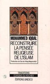 Reconstruire la pensee religieuse de l'islam - Couverture - Format classique