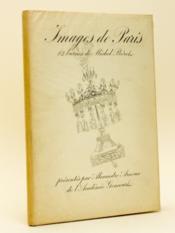 Images de Paris. 12 burins de Michel Béret. [ Livre dédicacé par l'un des auteurs ] - Couverture - Format classique
