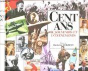 100 Ans De Souvenirs Et Evenements - Couverture - Format classique