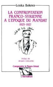 Confrontation Franco-Syrienne A L'Epoque Du Mandat - Couverture - Format classique