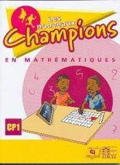 Nouveaux champions mathematiques cp1 eleve - Couverture - Format classique