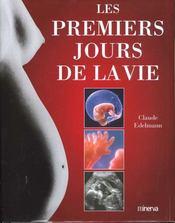 Premiers Jours De La Vie (Les) - Intérieur - Format classique