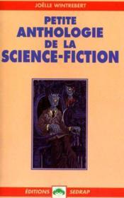 Le Roman Petite Anthologie De La Science Fiction - Lecture En Tete - 5e, 4e - Couverture - Format classique
