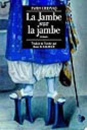 La Jambe Sur La Jambe - Couverture - Format classique