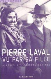 Pierre laval vu par sa fille - Couverture - Format classique