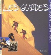 Les guides de haute montagne - Intérieur - Format classique
