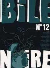 Bile Noire N.12 - Intérieur - Format classique