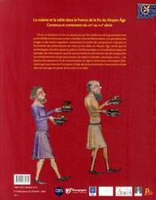 La cuisine et la table de la fin du Moyen Age ; contenus et contenant du XIVe au XVIe siècle - 4ème de couverture - Format classique