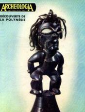 Découverte de la Polynésie (archeologia trésors des ages n°46 mai 1972) - Couverture - Format classique