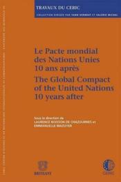 Le pacte mondial des Nations Unies 10 ans après - Couverture - Format classique