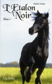 L'étalon noir T.1 ; l'étalon noir - Couverture - Format classique