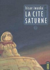 La cité Saturne t.7 - Couverture - Format classique