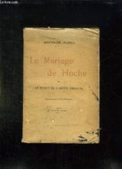 Le Mariage De Hoche Ou Le Roman De L Amour Conjugal. - Couverture - Format classique