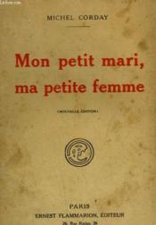 Mon Petit Mari, Ma Petite Femme. - Couverture - Format classique