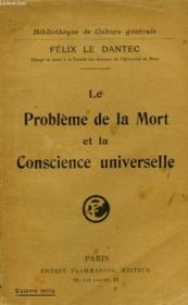 Le Probleme De La Mort Et La Conscience Universelle. - Couverture - Format classique