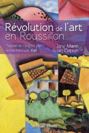 Révolution de l'art en Roussillon - Couverture - Format classique