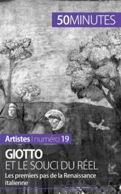 Giotto et le souci du réel : les premiers pas de la Renaissance italienne - Couverture - Format classique