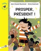 Prosper, président ! niveau 4 - Couverture - Format classique