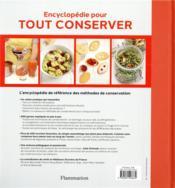 Encyclopédie pour tout conserver ; congélation, fermentation, deshydratatio, confitures... - 4ème de couverture - Format classique