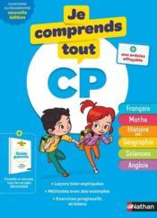 JE COMPRENDS TOUT! T.1 ; toutes les matières ; CP (édition 2019) - Couverture - Format classique
