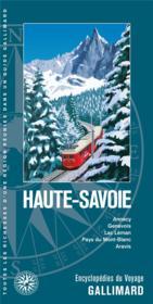 Haute-Savoie ; Annecy, Genevois, lac Léman, pays du Mont-Blanc, Aravis - Couverture - Format classique