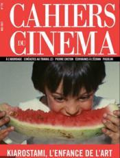 REVUE CAHIERS DU CINEMA N.776 ; Kiarostami, l'enfance de l'art - Couverture - Format classique