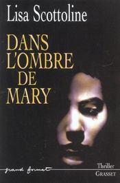 Dans L'Ombre De Mary - Intérieur - Format classique