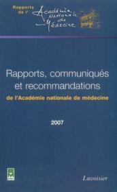 Rapports communiques et recommandations2007 coll rapports de l'academie nationale de medecine - Couverture - Format classique