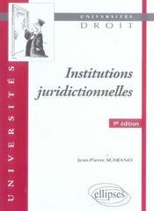 Institutions Juridictionnelles 9e Edition - Intérieur - Format classique