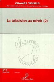La télévision au miroir t.2 - Couverture - Format classique