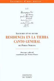 Residencia ; Canto General De Pablo Neruda - Intérieur - Format classique