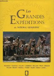 Les grandes expeditions du national geographic - Couverture - Format classique