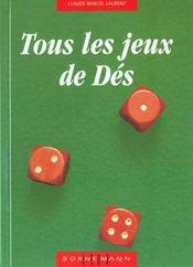 Tous les jeux de des et leurs regles jeux avec deux des, jeux avec trois des, jeux avec cinq des - Intérieur - Format classique