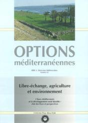 Libre echange agriculture et environnement ; l'euro-mediterranee et le developpement rural durable - Couverture - Format classique