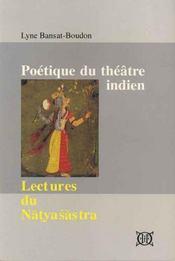 Poétique du théâtre indien ; lectures du natyasastra - Intérieur - Format classique